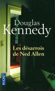 Les désarrois de Ned Allen - Douglas Kennedy